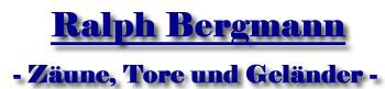 Bergmann Zaun